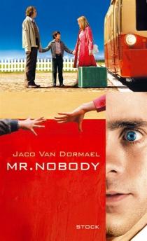 Mr Nobody - JacoVan Dormael