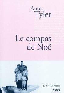 Le compas de Noé - AnneTyler