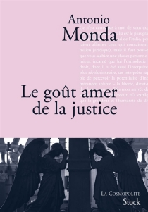 Le goût amer de la justice - AntonioMonda