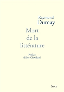 Mort de la littérature - RaymondDumay
