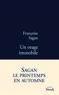 Un orage immobile - FrançoiseSagan
