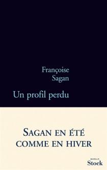 Un profil perdu - FrançoiseSagan