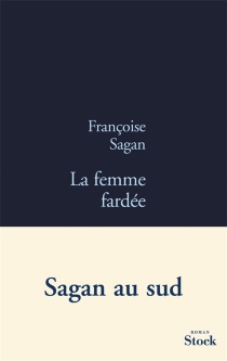 La femme fardée - FrançoiseSagan