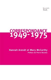 Correspondance : 1949-1975 - HannahArendt