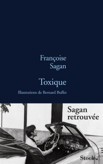 Toxique - FrançoiseSagan