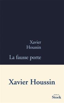 La fausse porte - XavierHoussin