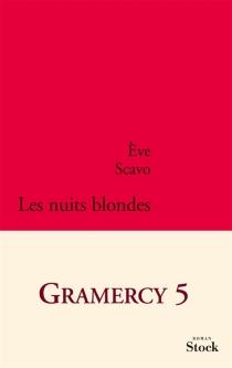 Les nuits blondes - ÈveScavo