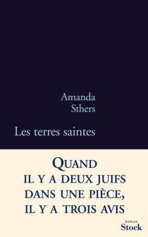 Les terres saintes - AmandaSthers