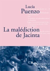 La malédiction de Jacinta - LucíaPuenzo