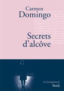 Secrets d'alcôve : le roman des trois femmes les plus influentes de la Phalange - CarmenDomingo Soriano