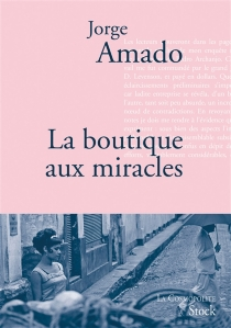 La boutique aux miracles - JorgeAmado