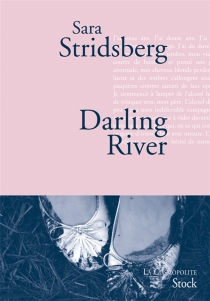Darling river : les variations Dolores - Sara Stridsberg