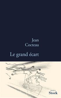 Le grand écart - JeanCocteau