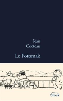 Le Potomak| Précédé de Prospectus 1916 - JeanCocteau