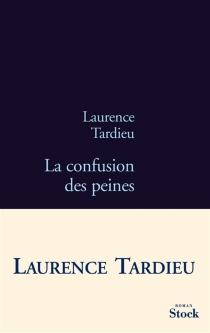 La confusion des peines - LaurenceTardieu