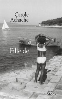 Fille de - CaroleAchache
