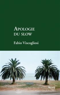 Apologie du slow - FabioViscogliosi