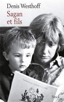 Sagan et fils - DenisWesthoff