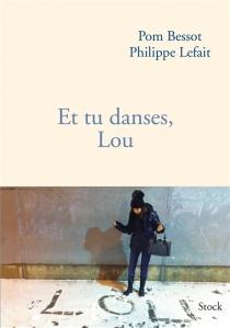 Et tu danses, Lou - PomBessot