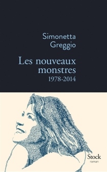 Les nouveaux monstres : 1978-2014 - SimonettaGreggio