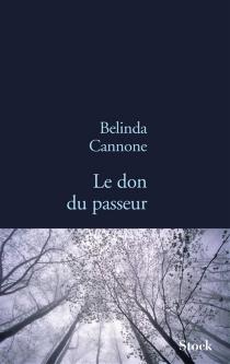 Le don du passeur - BelindaCannone