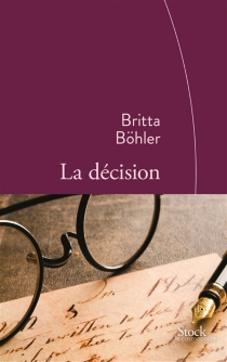 La décision - BrittaBöhler