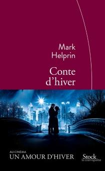 Conte d'hiver - MarkHelprin