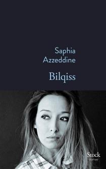 Bilqiss - SaphiaAzzeddine