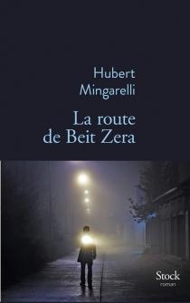 La route de Beit Zera - HubertMingarelli