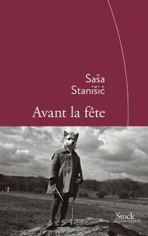 Avant la fête - SasaStanisic