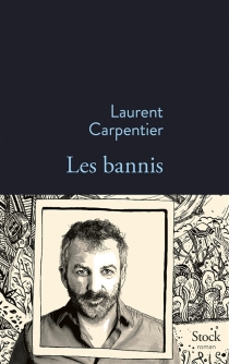Les bannis - Laurent Carpentier