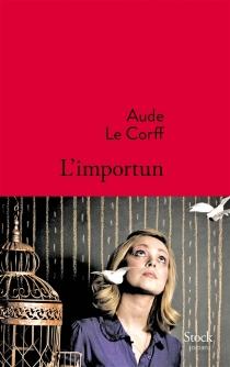 L'importun - AudeLe Corff