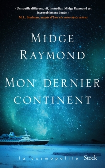 Mon dernier continent - MidgeRaymond