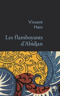Les flamboyants d'Abidjan - VincentHein