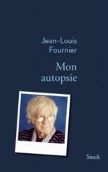Mon autopsie - Jean-LouisFournier