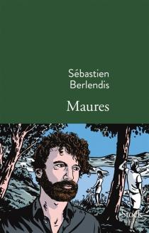 Maures - SébastienBerlendis