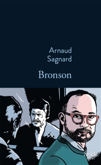 Bronson - ArnaudSagnard
