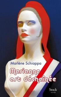 Marianne est déchaînée - MarlèneSchiappa