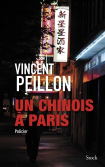 Un Chinois à Paris - Vincent Peillon