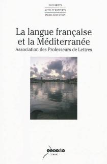 La langue française et la Méditerranée -