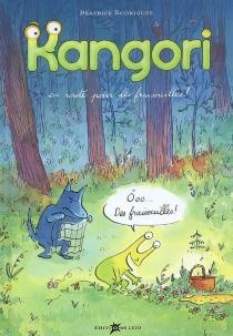 Kangori : en route pour les fraisouilles ! - BéatriceRodriguez