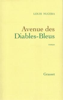 Avenue des Diables-Bleus - LouisNucéra