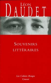 Souvenirs littéraires - LéonDaudet