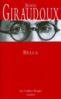 Bella - JeanGiraudoux