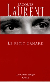 Le petit canard - Jacques Laurent
