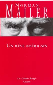 Un rêve américain - NormanMailer