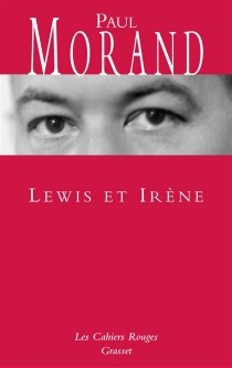 Lewis et Irène - PaulMorand