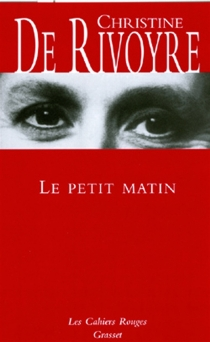 Le petit matin - Christine deRivoyre