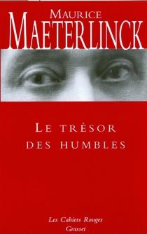 Le trésor des humbles - MauriceMaeterlinck
