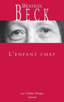 L'enfant chat - Béatrix Beck